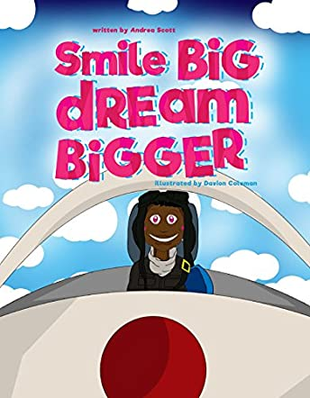 Smile Big Dream Bigger