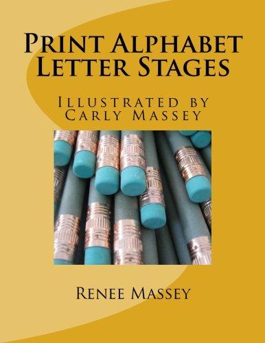Print Alphabet ~ Letter Stages ebook