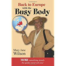 Back to Europe with the Busy Body