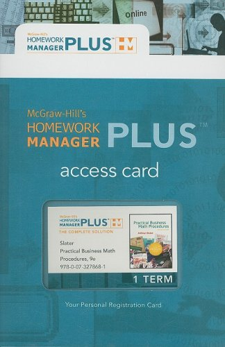 Homework Manager Plus Passcode Card to accompany Practical Buiness Math Procedures, 9e Slater (McGraw-Hill's Homework Ma