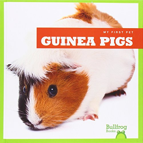 Guinea Pigs (My First Pet) ()