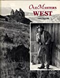 Old Masters of the West, D. Chase Reynolds, 1566260027