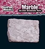 Marble and Other Metamorphic Rocks, Chris Pellant and Helen Pellant, 0836879074