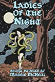 Ladies of the Night, Maggie McNeill, 1494370700