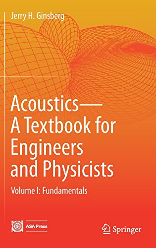 1: Acoustics-A Textbook for Engineers and Physicists: Volume I: Fundamentals by Springer (Image #2)