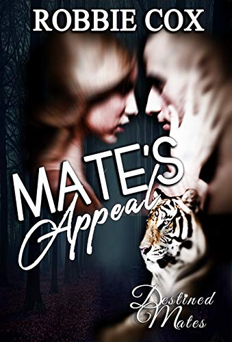 Mate's Appeal: Shifter Paranormal Romance (Destined Mates Book 2)