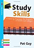 Study Skills : A Teaching Programme for Students in Schools and Colleges, Guy, Pat, 1412922542