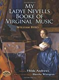 img - for My Ladye Nevells Booke of Virginal Music (Dover Music for Piano) book / textbook / text book