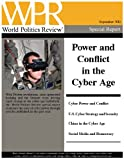 Power and Conflict in the Cyber Age (World Politics Review Special Reports)