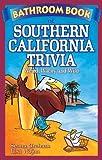 Bathroom Book of Southern California, Seana Graham and Lisa Wojna, 1897278292