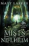 The Mists of Niflheim (The Ragnarok Era)