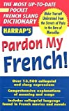 img - for Pardon My French book / textbook / text book
