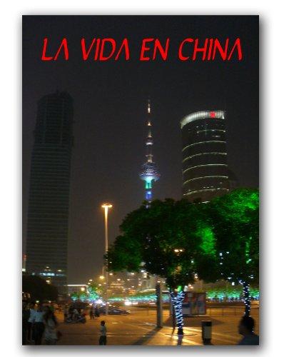 Descargar Libro La Vida En China Jin Lee