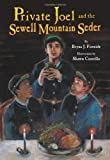 img - for Private Joel and the Sewell Mountain Seder book / textbook / text book