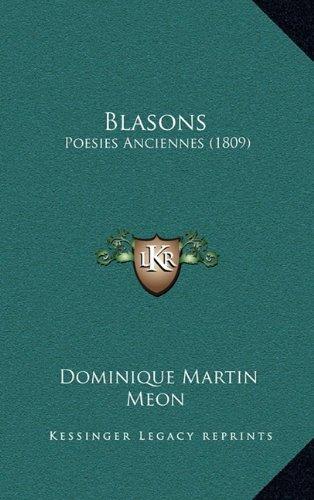 Blasons: Poesies Anciennes (1809) (French Edition) pdf epub