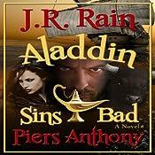 Aladdin Sins Bad: Aladdin Trilogy, Book 2 | J.R. Rain, Piers Anthony