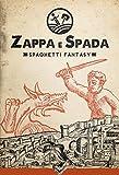 img - for Zappa e Spada - Spaghetti Fantasy (Italian Edition) book / textbook / text book