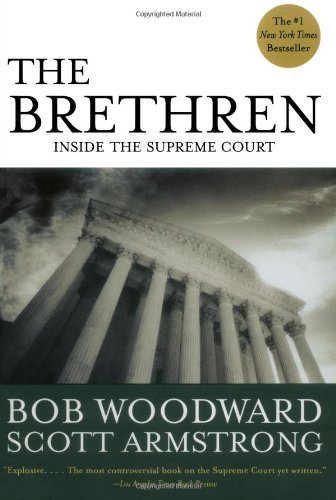 The Brethren by Bob Woodward and Scott Armstrong