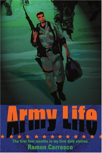 Army Life: The first four months in my first duty station.