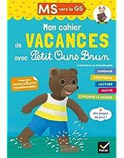 Cahier de vacances Petit Ours Brun MS vers GS 4/5 ans: Avec des autocollants repositionnables