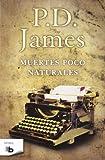 Muertes Poco Naturales, P. D. James, 8498726999