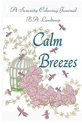 Calm Breezes: A Serenity Journal (Serenity Journals) (Volume 2)