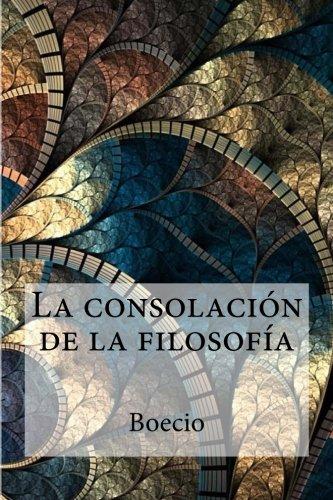 La consolacion de la filosofia  [Boecio] (Tapa Blanda)