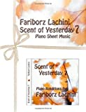 Scent of Yesterday 7, Fariborz Lachini, 1456510185