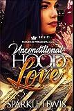 Unconditional Hood Love