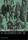 American Family: A Televised Life (Visible Evidence)