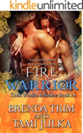 Fire Warrior: (Dark Warrior Alliance Book 14)