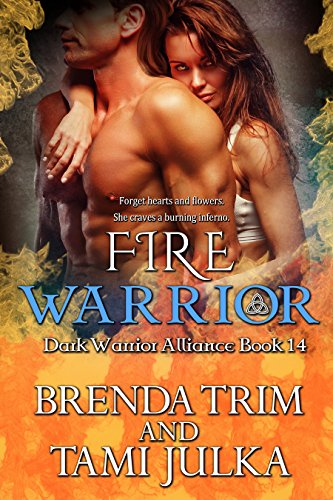 (Fire Warrior: (Dark Warrior Alliance Book 14))