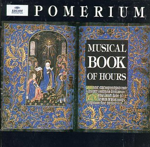 Musical Book of Hours by Archiv Produktion