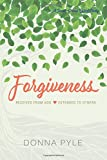 Forgiveness: Received from God Extended to Others