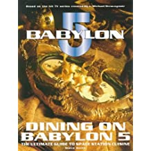 "Dining on ""Babylon 5"""