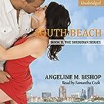 South Beach: The Sheridan Series, Book 2 | Angeline M. Bishop