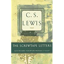 The Screwtape Letters: Includes Screwtape Proposes a Toast