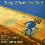 Toby, Where Are You?, William Steig, 0062050826