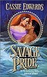 Savage Pride, Cassie Edwards, 0505524066