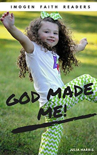 God Made Me! (Imogen Faith Readers Book 1) (English Edition)