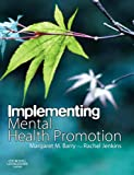 Implementing Mental Health Promotion, , 044310025X