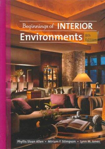 Beginnings of Interior Environment (8th Edition)
