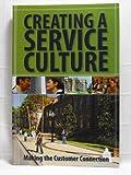 Creating a Service Culture, , 1890956317