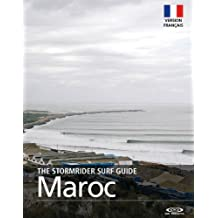 The Stormrider Surf Guide  - Maroc (The Stormrider Surf Guides) (French Edition)