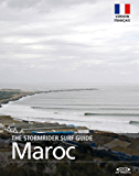 The Stormrider Surf Guide  - Maroc (The Stormrider Surf Guides)