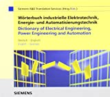 Fachworterbuch Industrielle Elektrotechnik, Energie- und Automatisierungstechnik / Dictionary of Electrical Engineering, Power Engineering and Automation 9783895781940