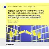 Wörterbuch industrielle Elektrotechnik, Energie- und Automatisierungstechnik. Deutsch - Englisch. CD-ROM für Windows 3.11/95/98/NT 3.51/4.0