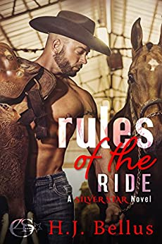 Rules of the Ride: A Silver Star Ranch Novel by [Bellus, HJ]