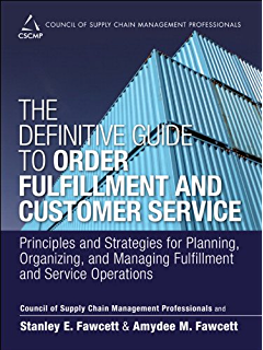 Amazon cscmp certification collection council of supply chain the definitive guide to order fulfillment and customer service principles and strategies for planning fandeluxe Image collections