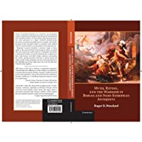 Myth, Ritual, and the Warrior in Roman and Indo-European Antiquity